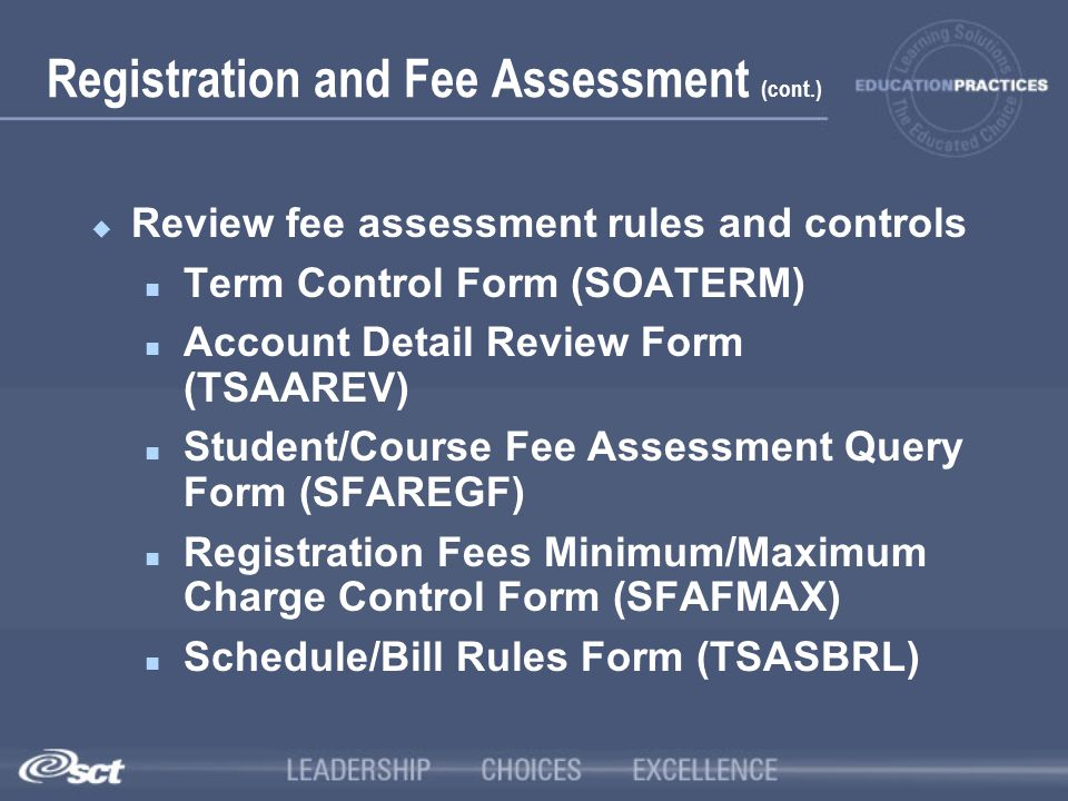 Registration and Fee Assessment (cont.)