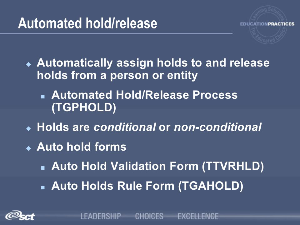 Automated hold/release