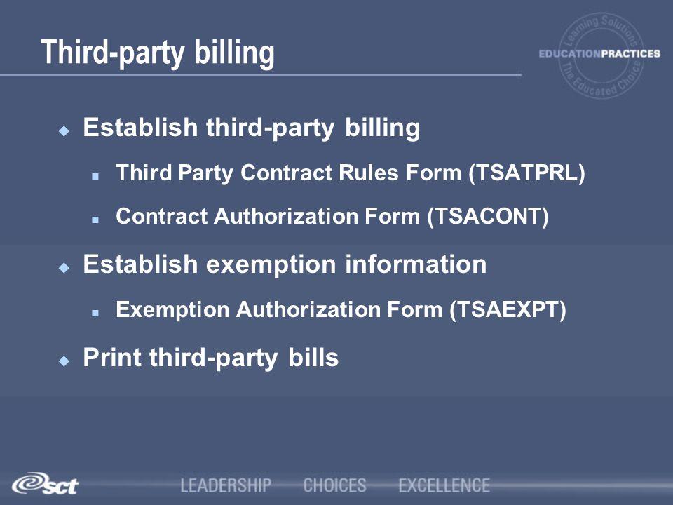 Third-party billing Establish third-party billing