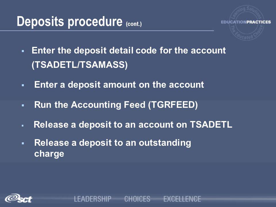 Deposits procedure (cont.)