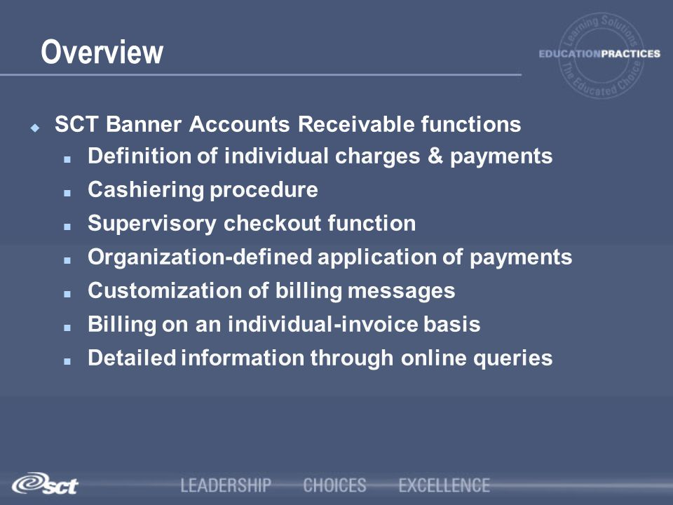Overview SCT Banner Accounts Receivable functions