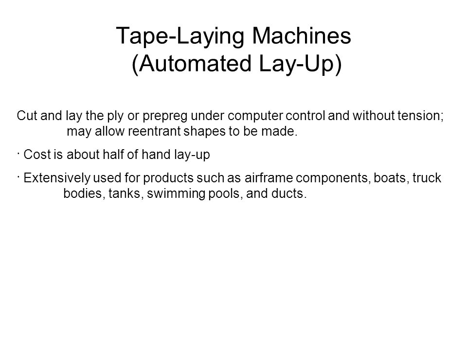 Tape-Laying Machines (Automated Lay-Up)