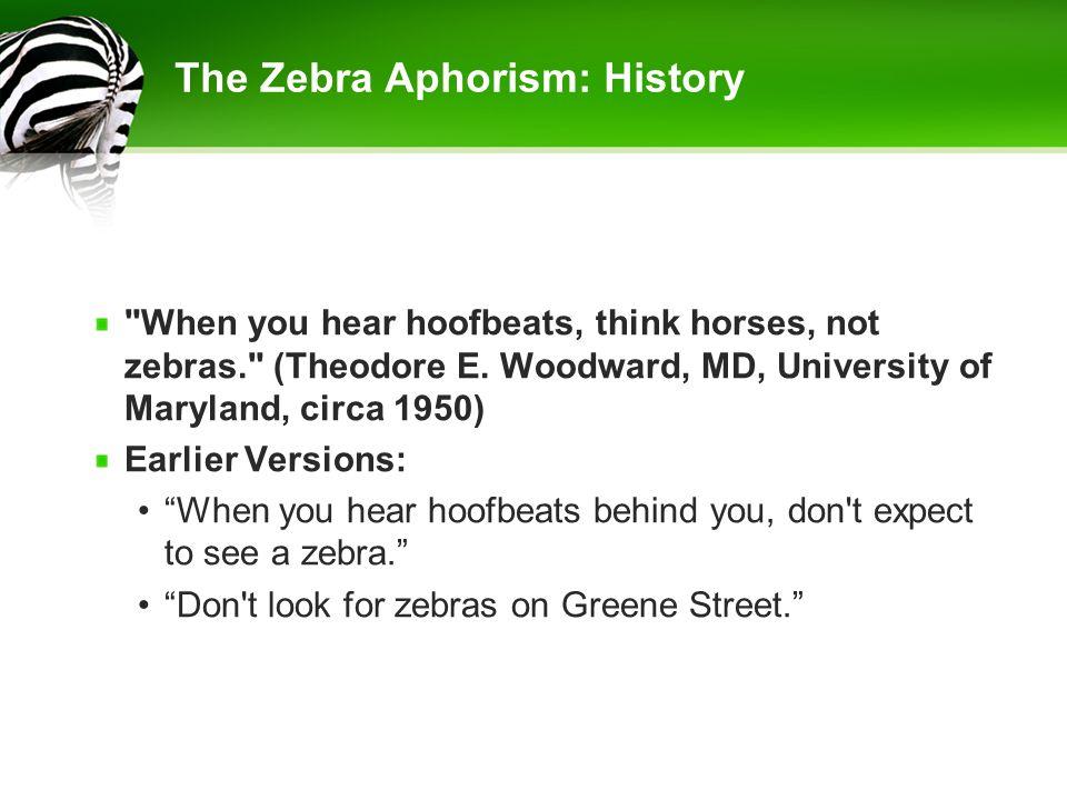 The Zebra Aphorism: History