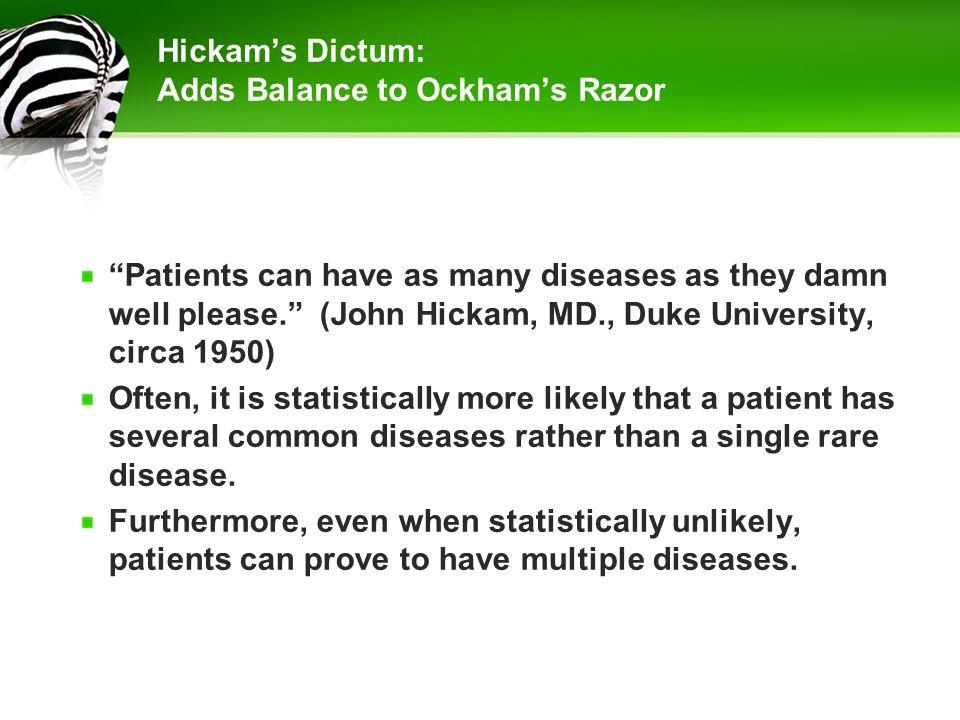 Hickam's Dictum: Adds Balance to Ockham's Razor