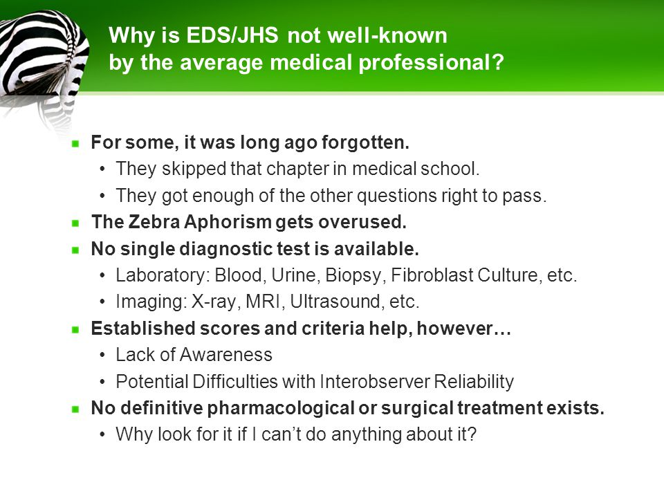 Why is EDS/JHS not well-known by the average medical professional