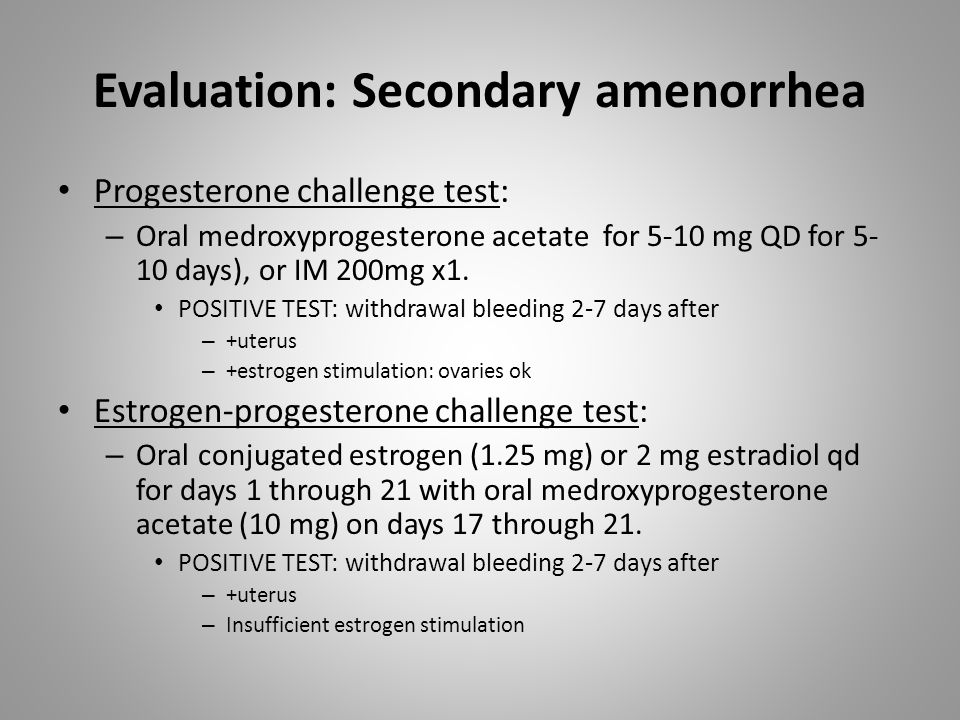 Evaluation: Secondary amenorrhea