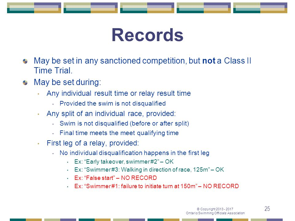 Records May be set in any sanctioned competition, but not a Class II Time Trial. May be set during: