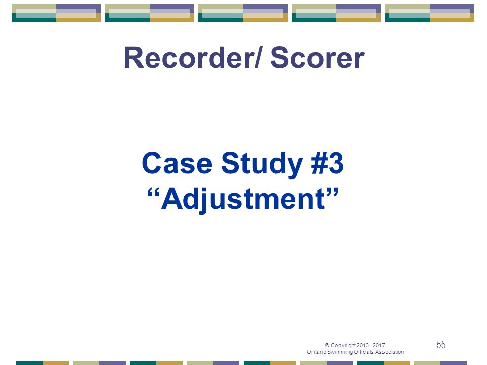 Recorder/ Scorer Case Study #3 Adjustment
