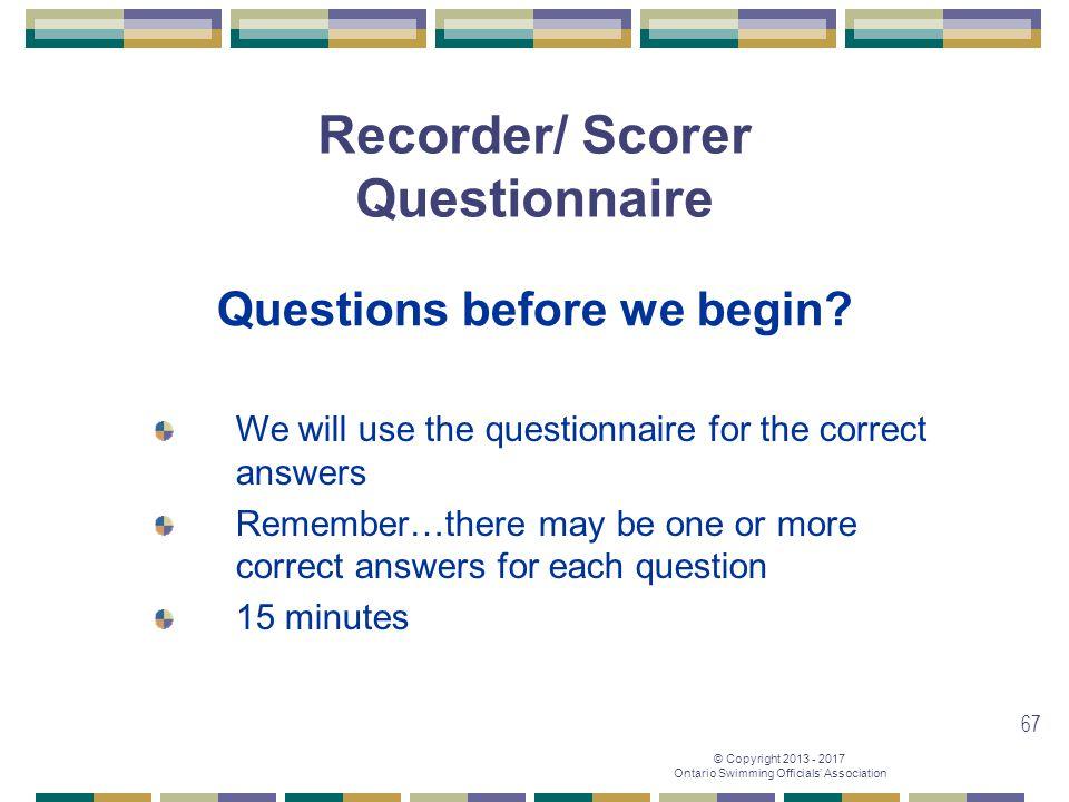 Recorder/ Scorer Questionnaire