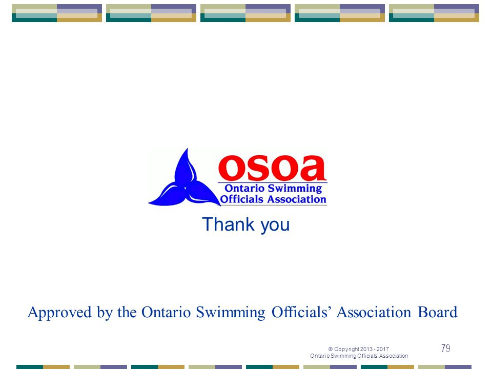 Approved by the Ontario Swimming Officials' Association Board