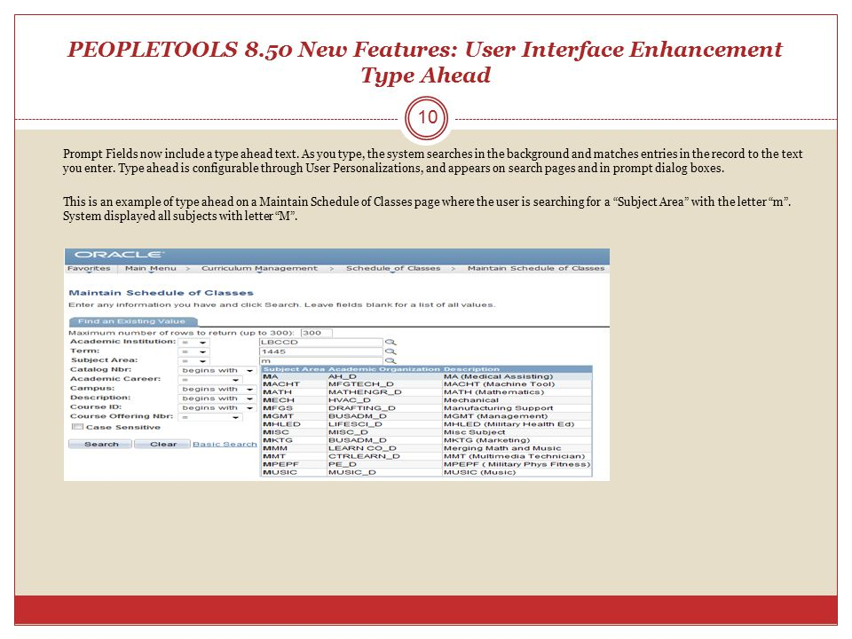 PEOPLETOOLS 8.50 New Features: User Interface Enhancement Type Ahead
