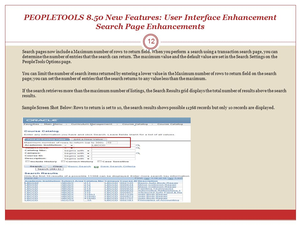 PEOPLETOOLS 8.50 New Features: User Interface Enhancement Search Page Enhancements