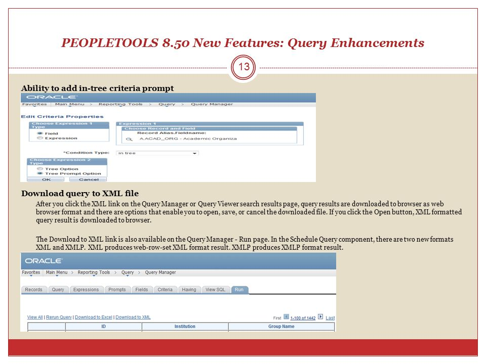 PEOPLETOOLS 8.50 New Features: Query Enhancements