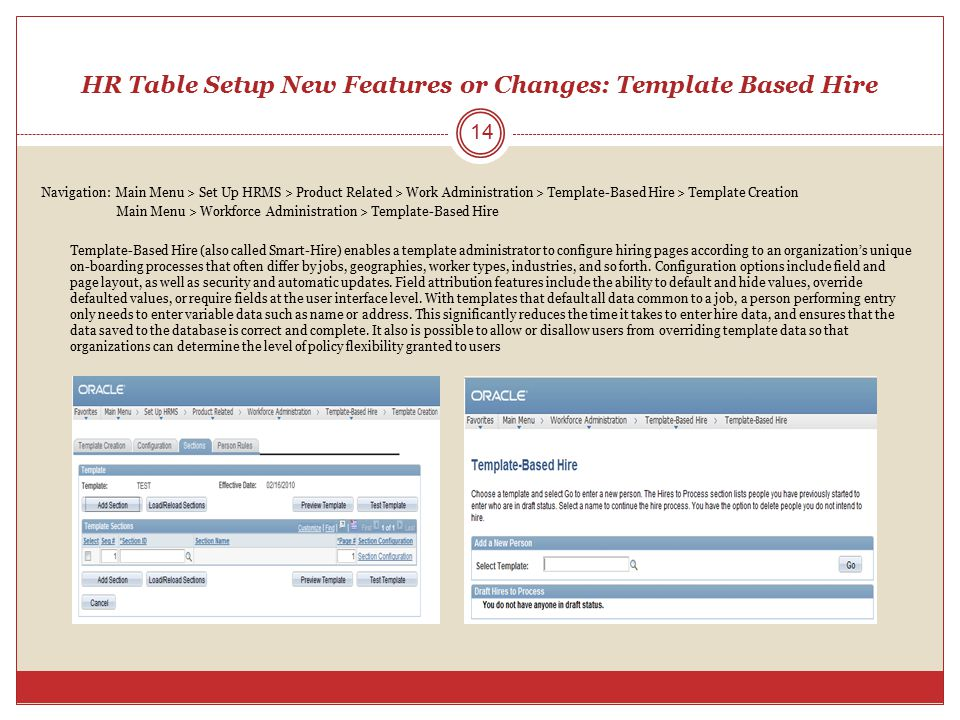 HR Table Setup New Features or Changes: Template Based Hire