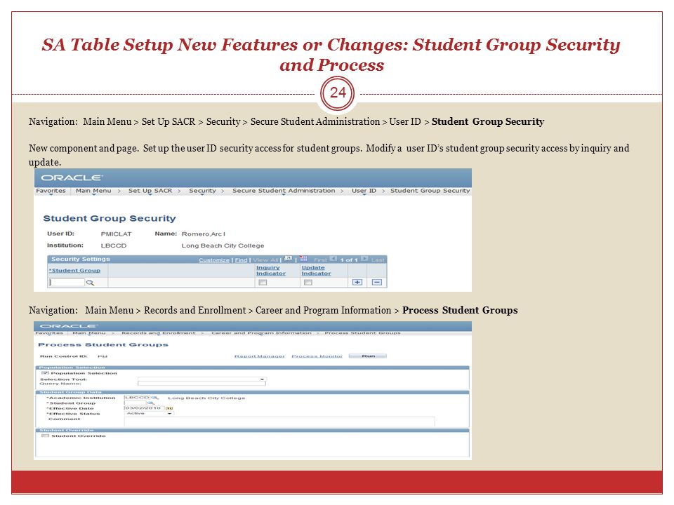SA Table Setup New Features or Changes: Student Group Security and Process
