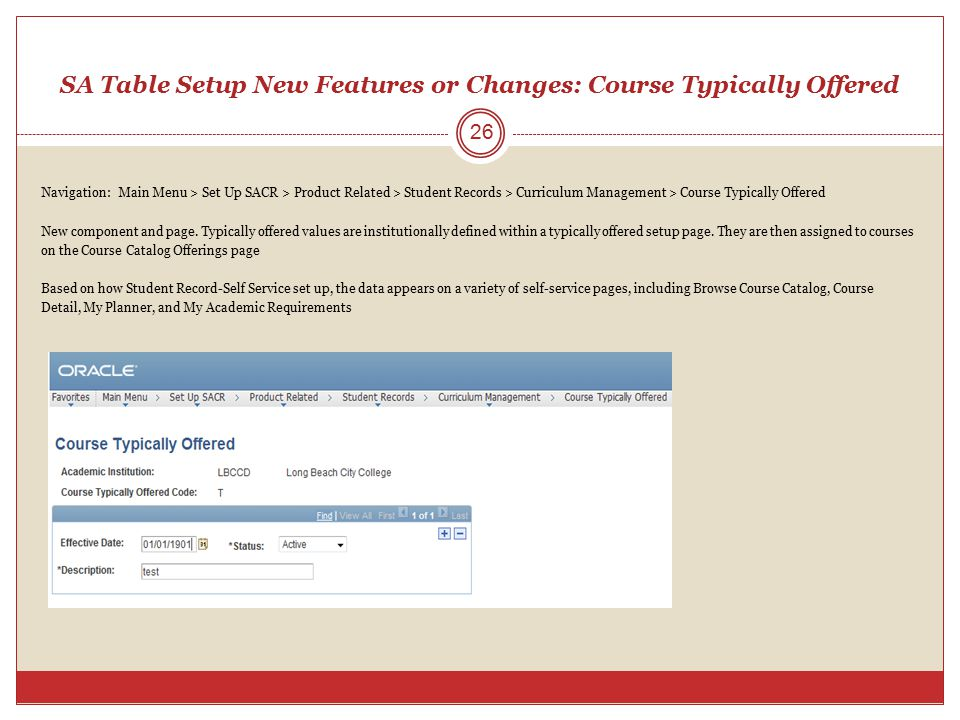 SA Table Setup New Features or Changes: Course Typically Offered