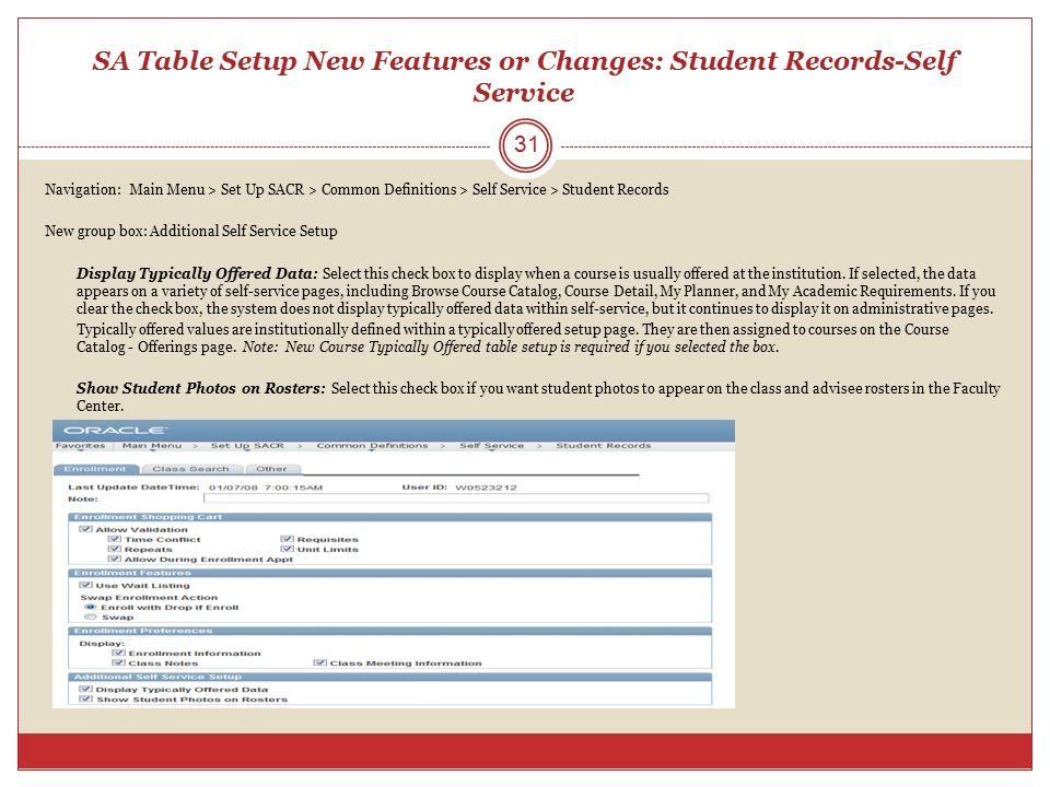 SA Table Setup New Features or Changes: Student Records-Self Service