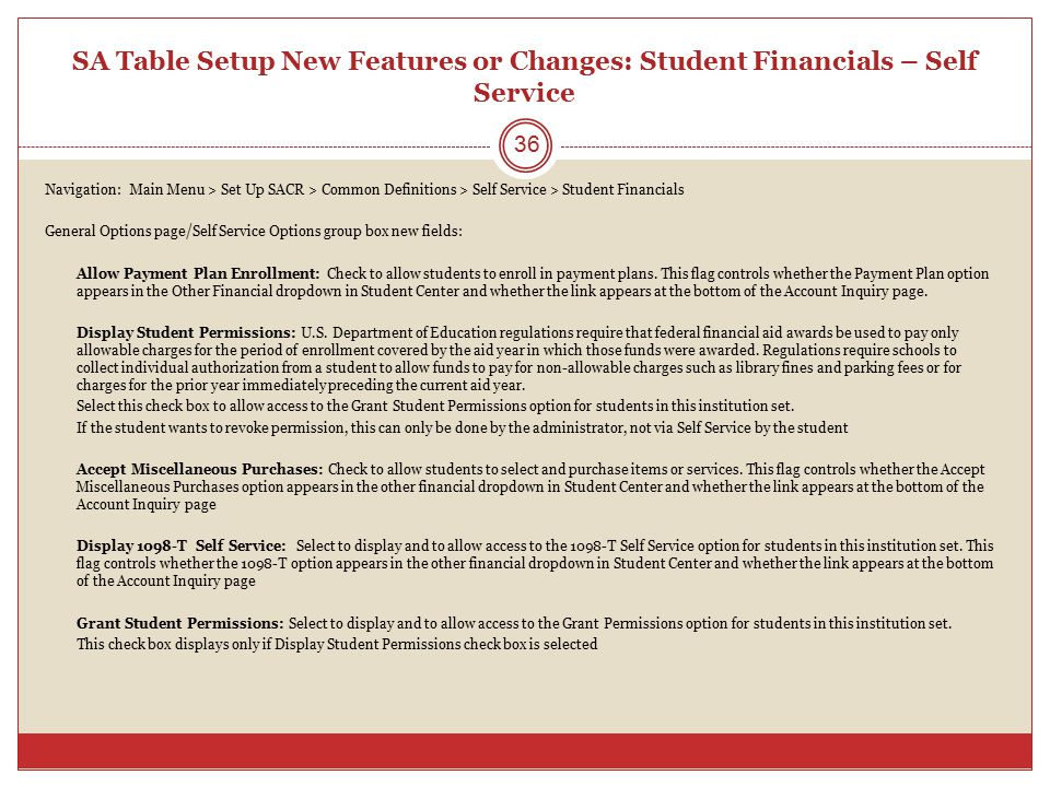 SA Table Setup New Features or Changes: Student Financials – Self Service