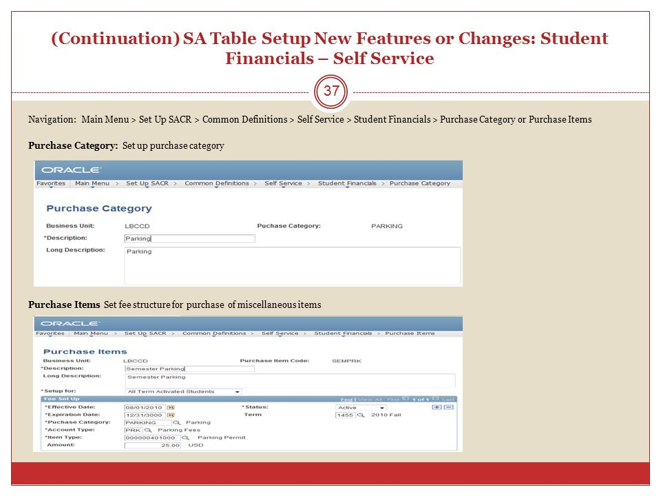 (Continuation) SA Table Setup New Features or Changes: Student Financials – Self Service