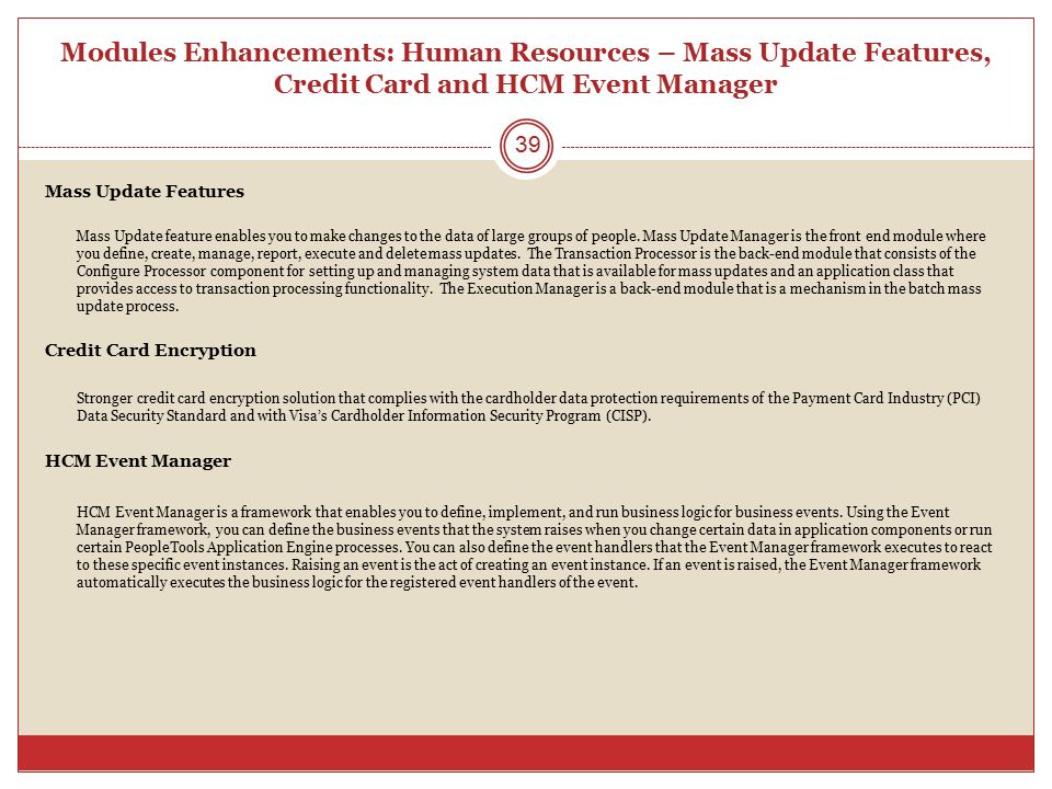 Modules Enhancements: Human Resources – Mass Update Features, Credit Card and HCM Event Manager