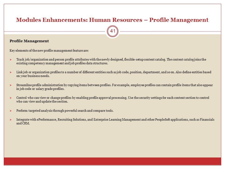 Modules Enhancements: Human Resources – Profile Management