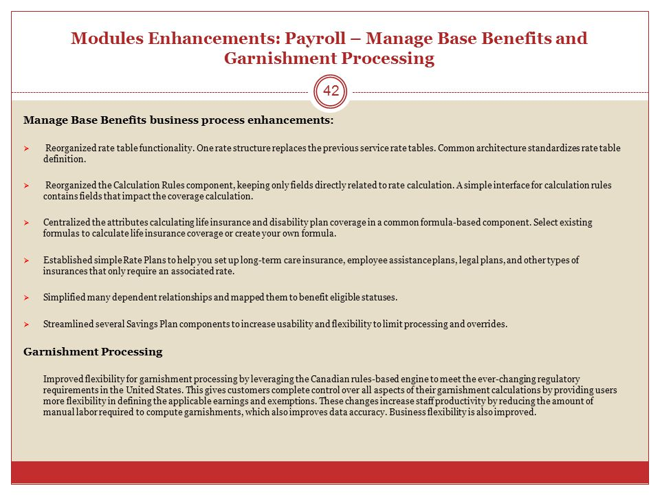 Modules Enhancements: Payroll – Manage Base Benefits and Garnishment Processing