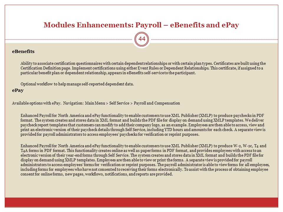 Modules Enhancements: Payroll – eBenefits and ePay