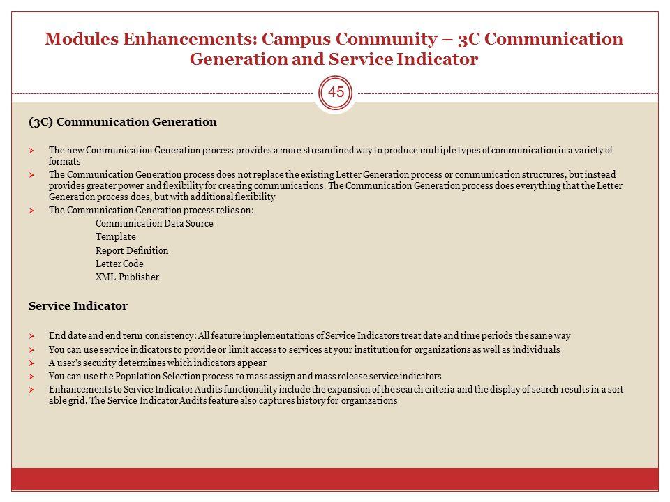 Modules Enhancements: Campus Community – 3C Communication Generation and Service Indicator