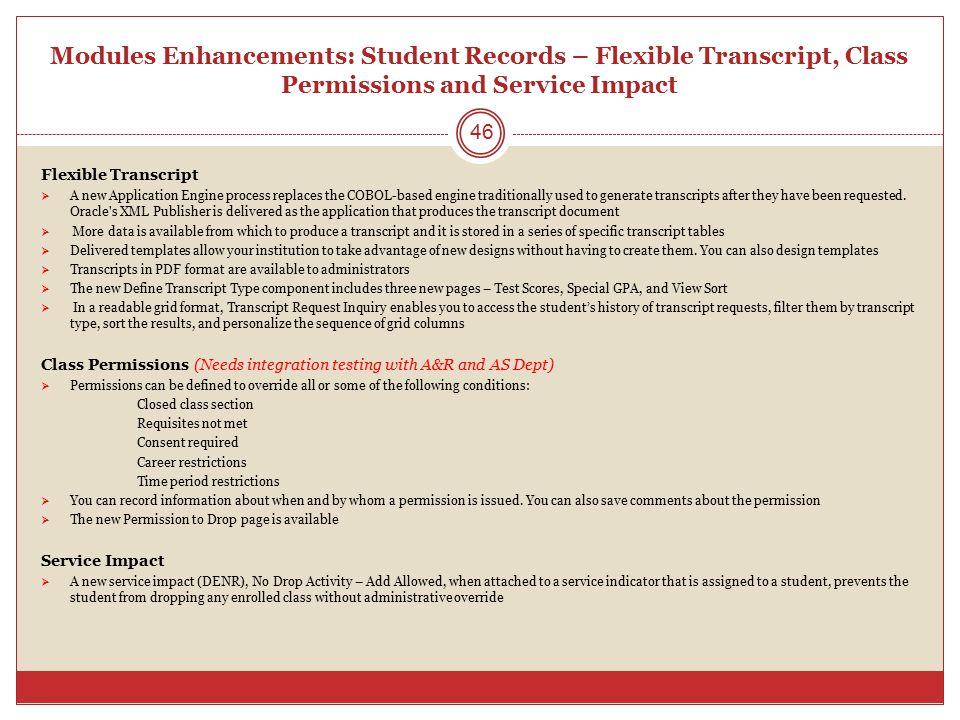 Modules Enhancements: Student Records – Flexible Transcript, Class Permissions and Service Impact