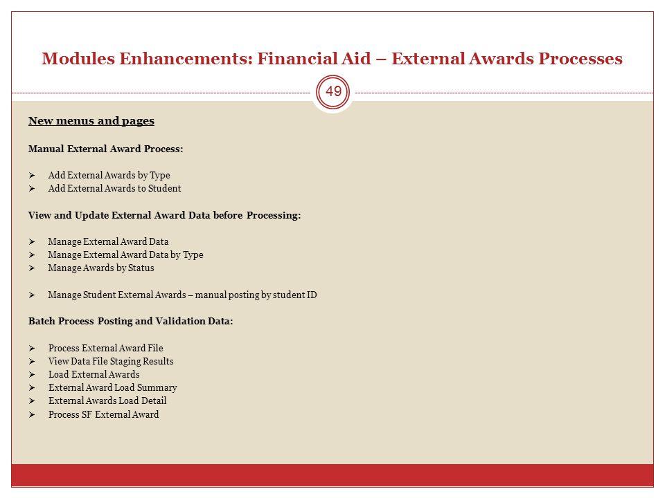 Modules Enhancements: Financial Aid – External Awards Processes