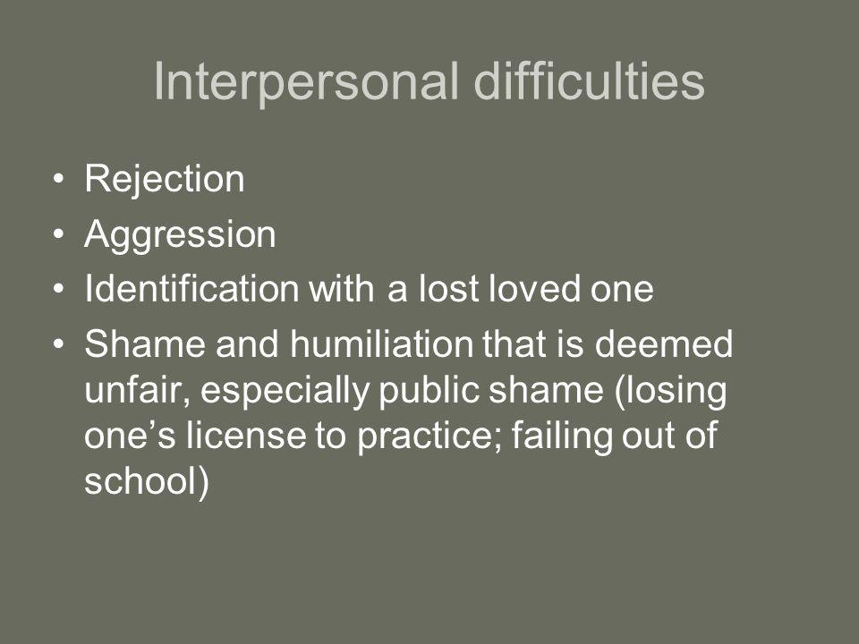 Interpersonal difficulties