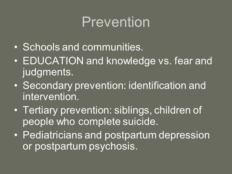 Prevention Schools and communities.
