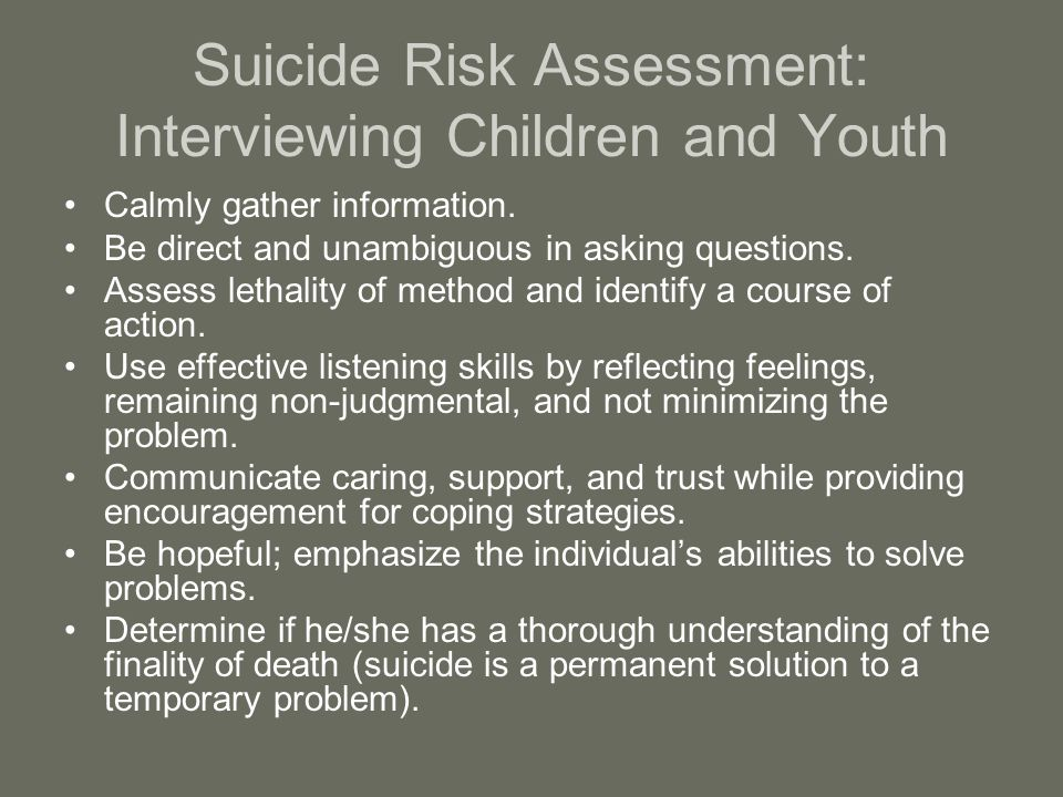Suicide Risk Assessment: Interviewing Children and Youth