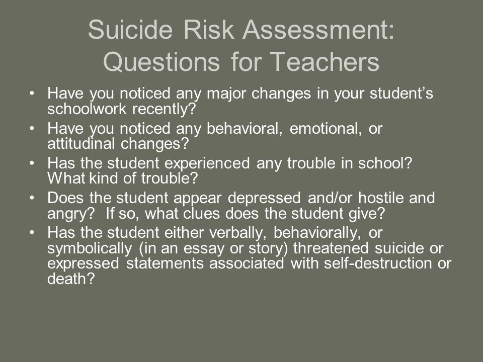 Suicide Risk Assessment: Questions for Teachers