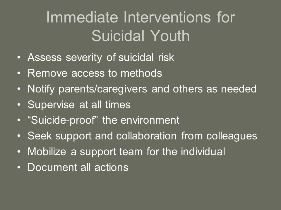 Immediate Interventions for Suicidal Youth