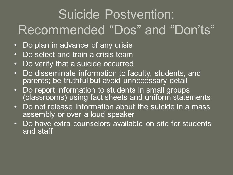 Suicide Postvention: Recommended Dos and Don'ts