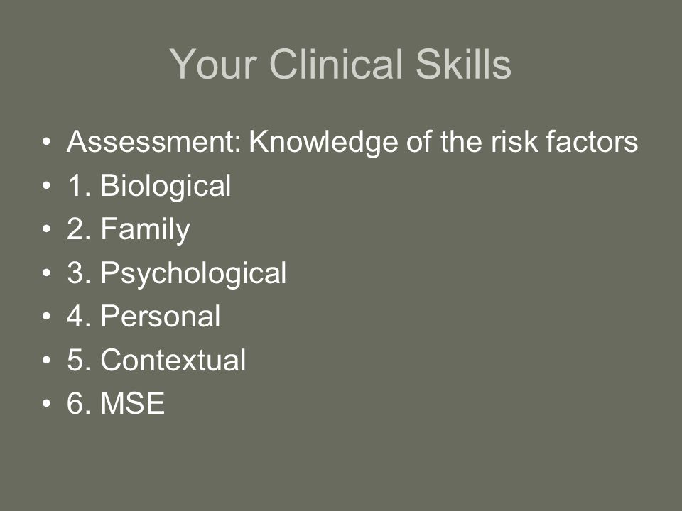 Your Clinical Skills Assessment: Knowledge of the risk factors