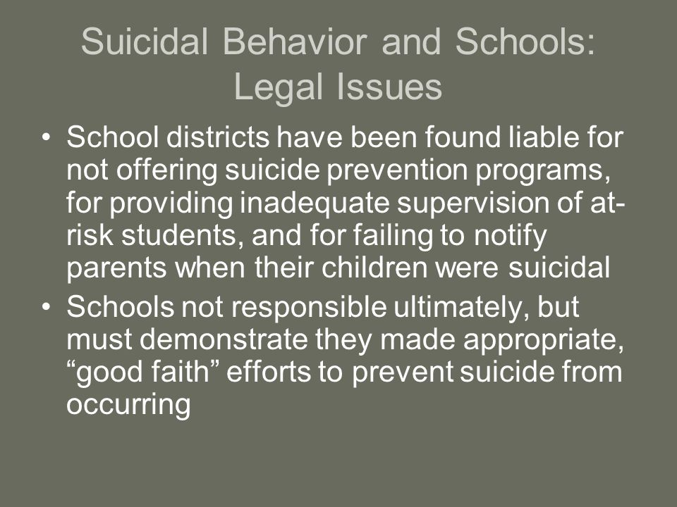 Suicidal Behavior and Schools: Legal Issues