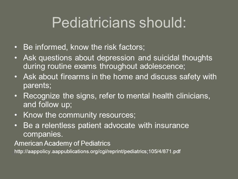 Pediatricians should:
