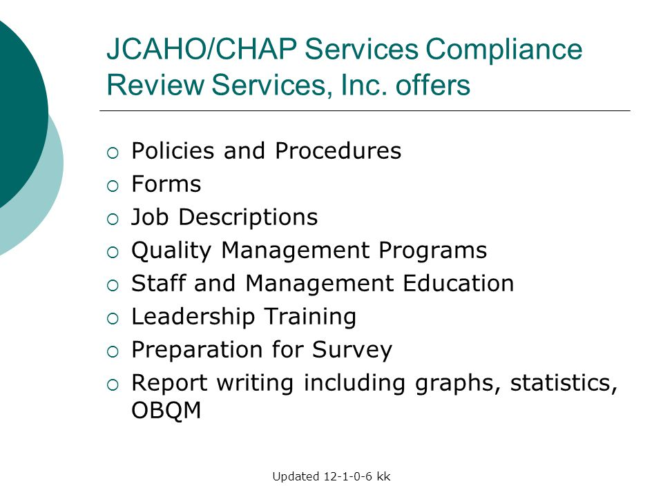 JCAHO/CHAP Services Compliance Review Services, Inc. offers