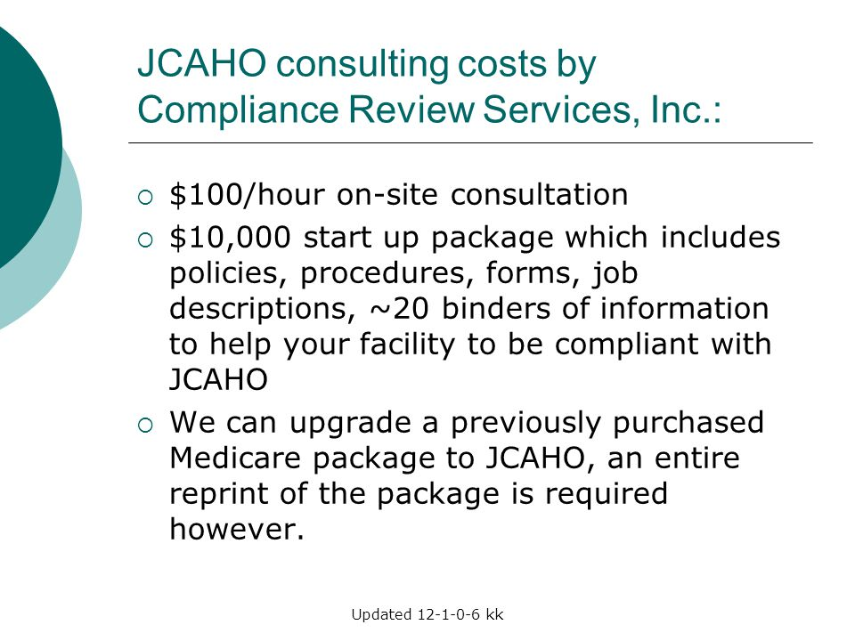 JCAHO consulting costs by Compliance Review Services, Inc.: