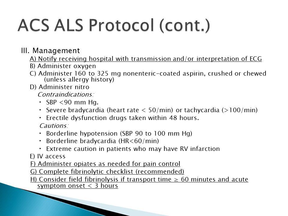 ACS ALS Protocol (cont.)