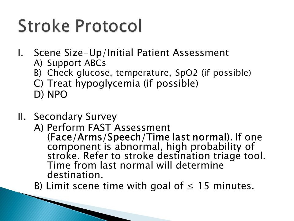 Stroke Protocol I. Scene Size-Up/Initial Patient Assessment