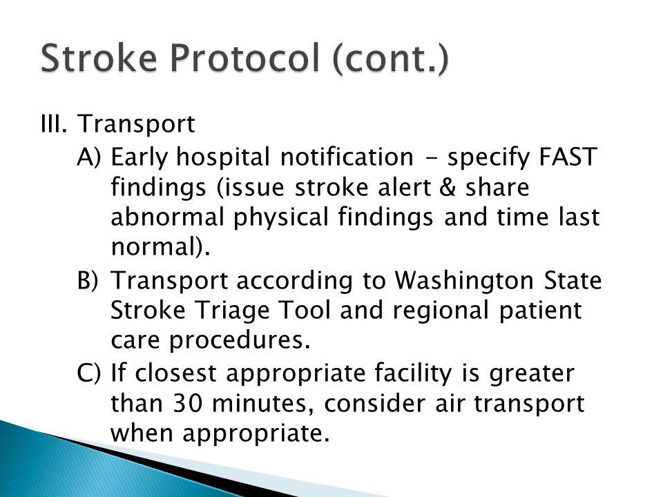 Stroke Protocol (cont.)