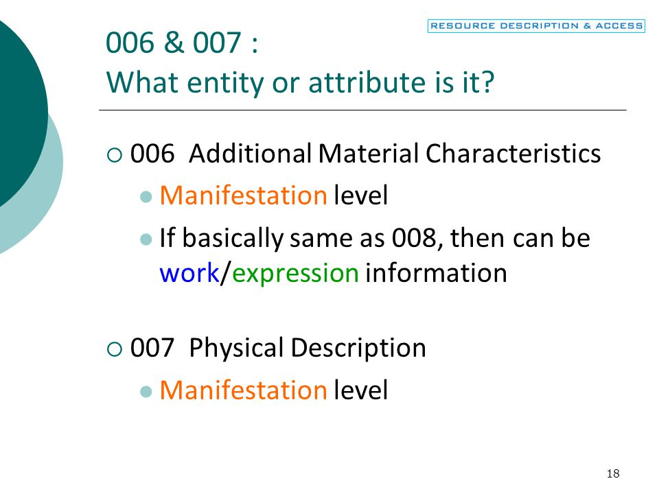 006 & 007 : What entity or attribute is it