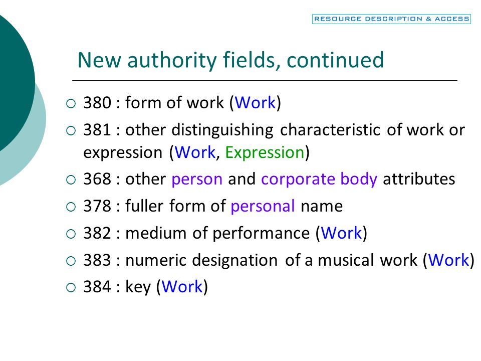 New authority fields, continued