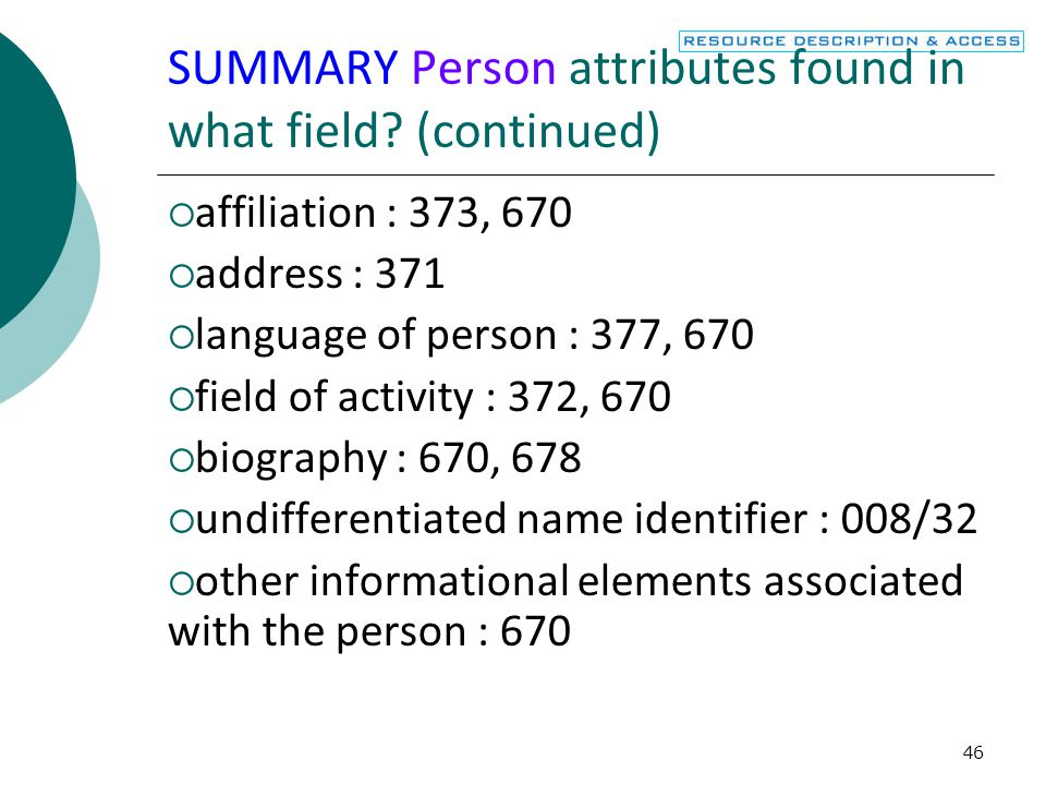 SUMMARY Person attributes found in what field (continued)