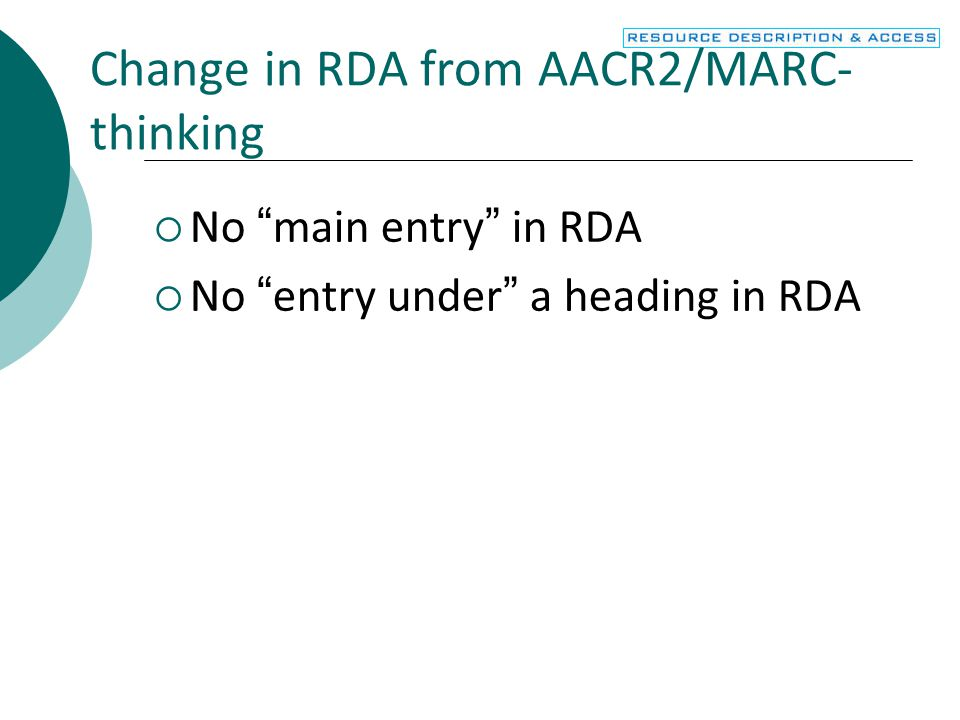 Change in RDA from AACR2/MARC-thinking