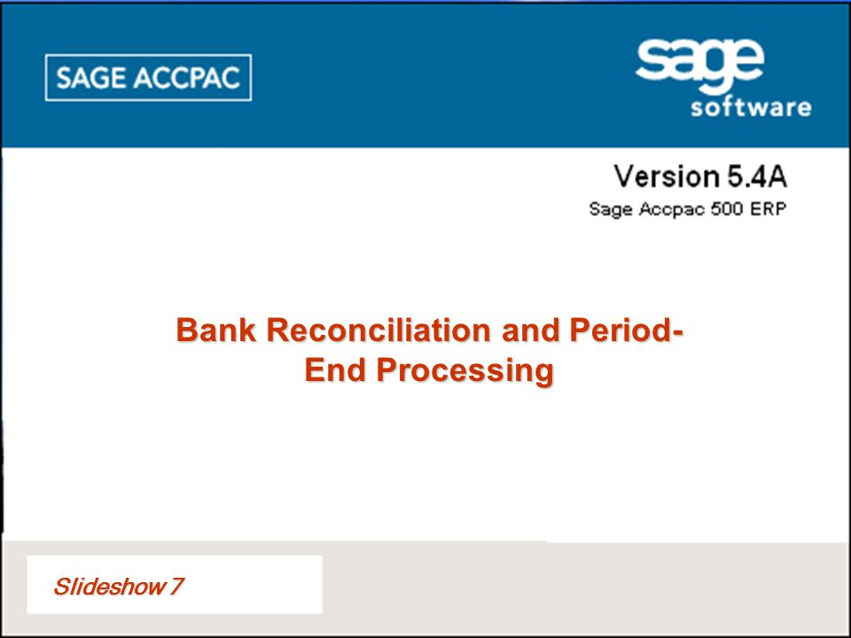 Bank Reconciliation and Period-End Processing