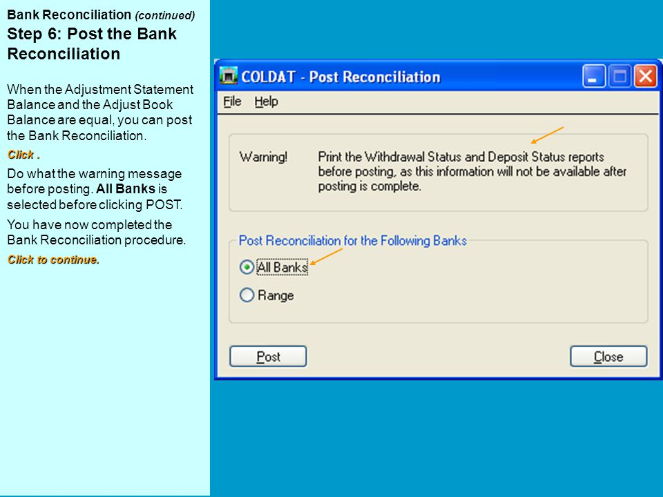 Step 6: Post the Bank Reconciliation